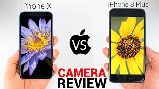 iPhone X vs iPhone 8 - CAMERA REVIEW