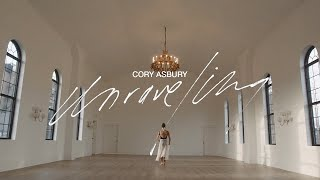 Unraveling - Cory Asbury (Official Music Video)