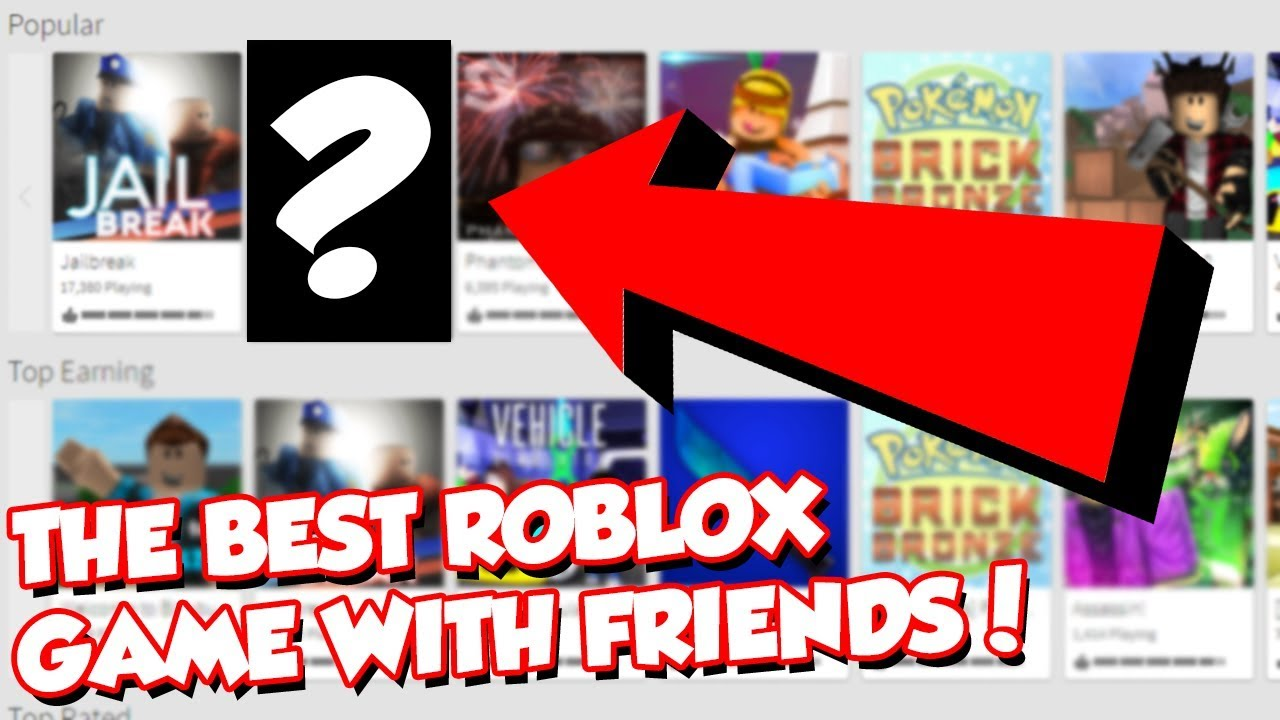 The Best Roblox Game To Play With Friends Must Watch Youtube