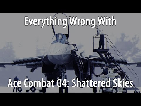 Everything Wrong With Ace Combat 04 In 30 Minutes Or Less