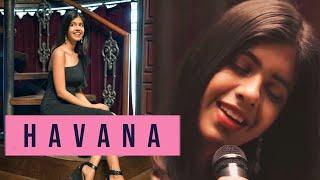 Havana by Camila Cabello - Cover   Sejal Kumar