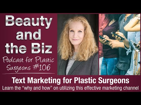 Ep.106: Text Marketing for Plastic Surgeons