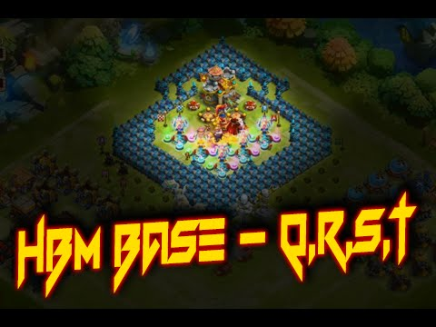 Castle Clash: HBM Base - Q,R,S & T ❚ TH - 20 - 23 ❚ My Best HBM-T Attempt