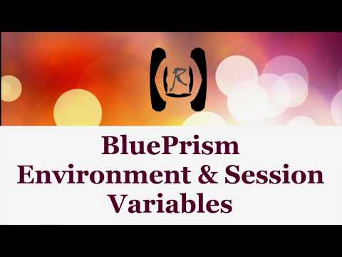 BluePrism - Environment & Session Variables