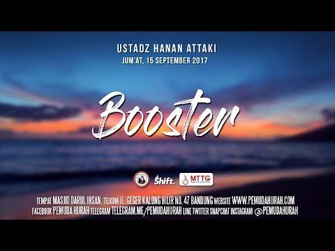 Ustadz Hanan Attaki - Booster