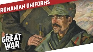 Romanian Uniforms of World War 1 I THE GREAT WAR Special