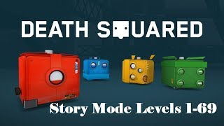 Death Squared - Story Mode Levels 1-69 Puzzle Solutions