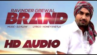 Ravinder Grewal | Brand | HD Audio | New Punjabi Song 2014 | Latest Punjabi Songs 2014