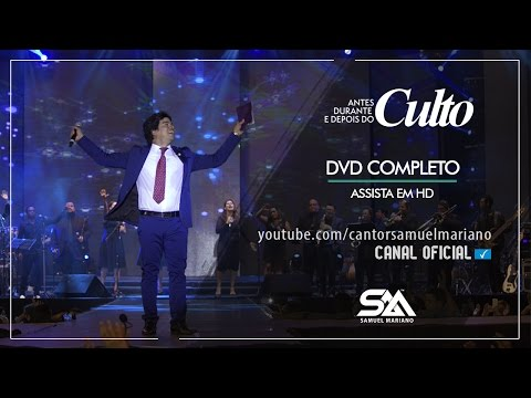 Samuel Mariano - DVD Before, During and After Cult - Live - Complete - Watch HD
