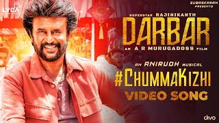 DARBAR (Tamil) – Chumma Kizhi Video Song