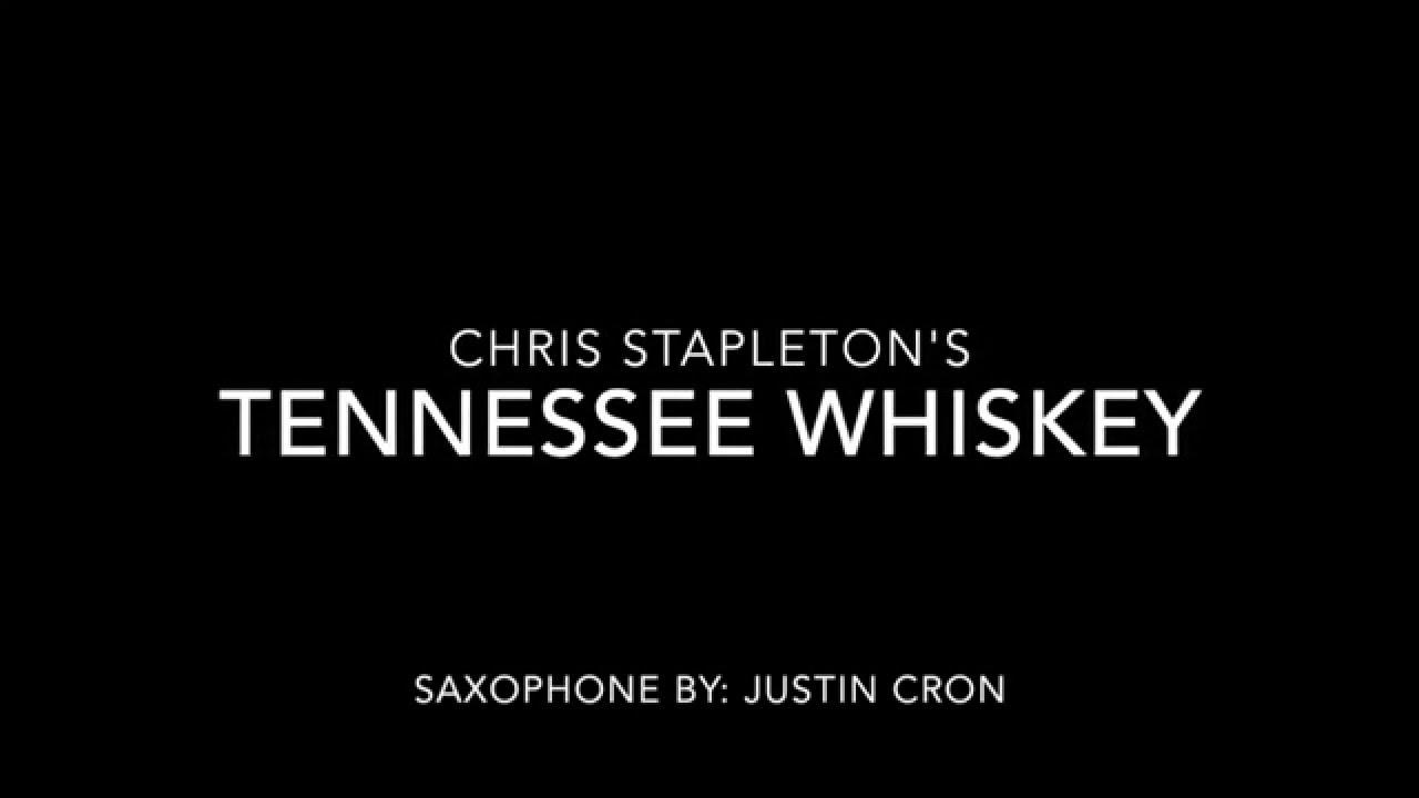 Justin cron tenor saxophone tennessee whiskey youtube for Tennessee whiskey justin timberlake
