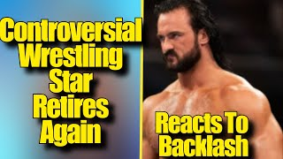 Drew McIntyre REACTS To BACKLASH CONTROVERSIAL Wrestling Star RETIRES AGAIN The Rock NOT RUNNING