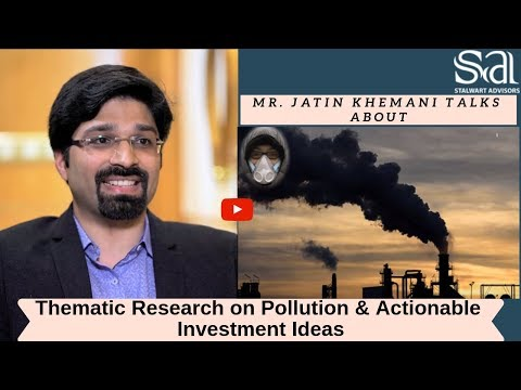 Thematic Research on Pollution & Actionable Investment Ideas