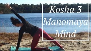 Yoga Kosha 3: Manomaya : Mind/Emotion - LauraGyoga