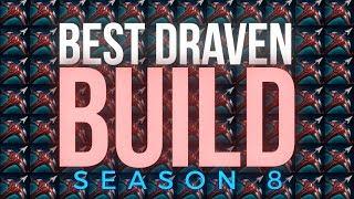 Best Draven Build Season 8 Youtube