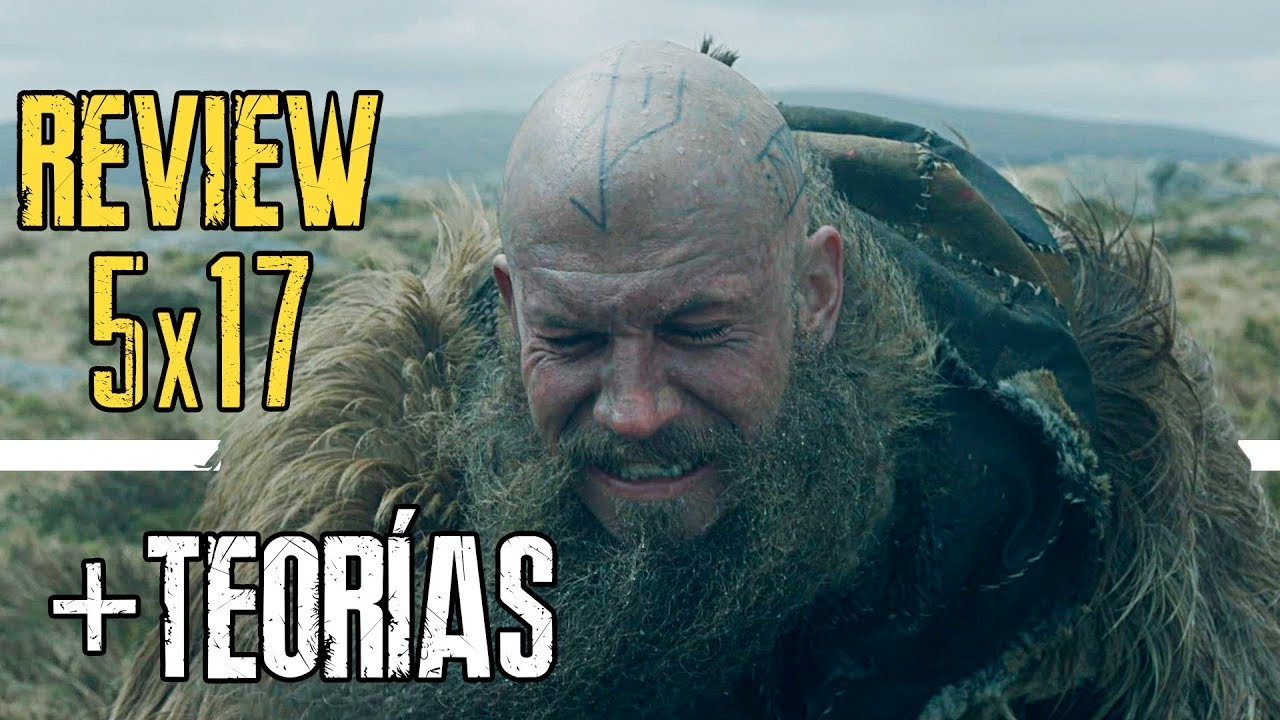 Vikingos Temporada 5 Capítulo 17 Review Español Y Ahora Qué Youtube