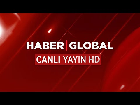 Haber Global TV Canlı Yayın ᴴᴰ