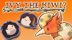 Ivy the Kiwi - Game Grumps