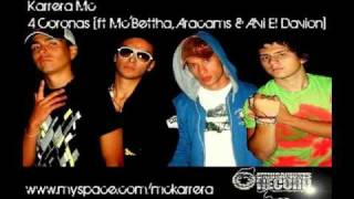 Karrera Mc - 4 Coronas [ft McBettha, Aracams & Alvi El Davión] YouTube Videos