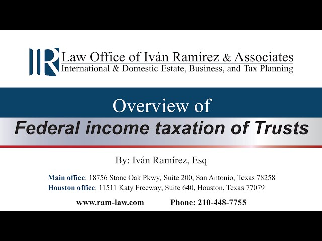 Overview of Federal income taxation of trusts