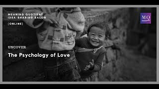 The Psychology of Love: MQ Uncover Series