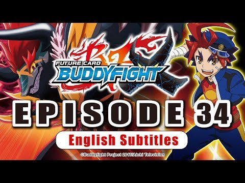 [Sub][Episode 34] Future Card Buddyfight X Animation