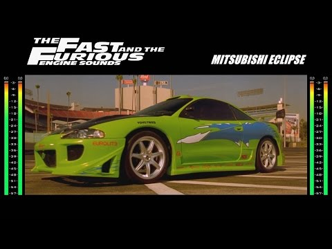 The Fast And The Furious: Engine Sounds - Mitsubishi Eclipse