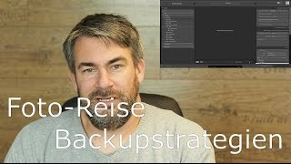 Fotografie-Tutorial: Backup Strategien Deiner Fotos auf Reisen