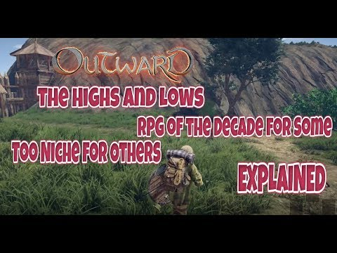 Outward : Why It's THE RPG For Me (And Many Others)
