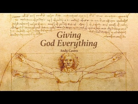 Giving God Everything
