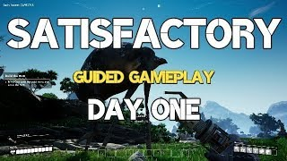 Gambar cover SATISFACTORY Guided Gameplay Day One