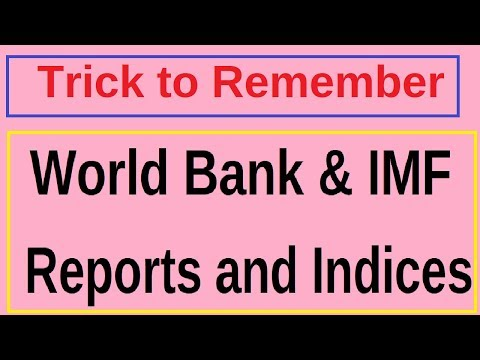 Trick To Remember World Bank and IMF Reports and Indices|UPS