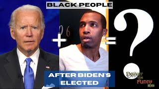 Black People After Biden's Elected | Deliver The Funny Minis