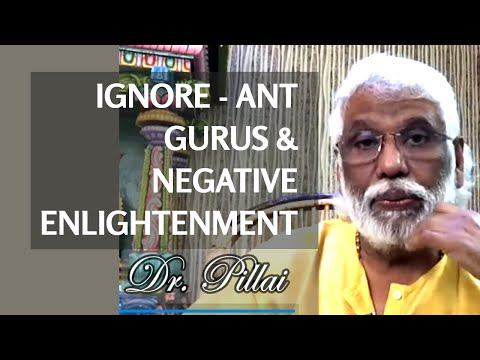 Ignore -ant Gurus And Negative Enlightenment
