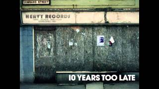 Kouncilhouse - 10 Years To Late (Original Mix)