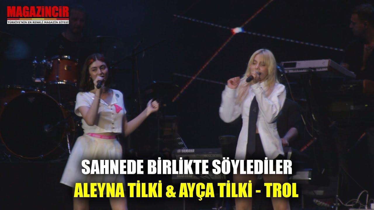 Aleyna Tilki ve Kardeşi Ayça Tilki - Troll - Canlı Performans
