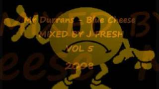Mr Durrans - Blue Cheese VOL 5