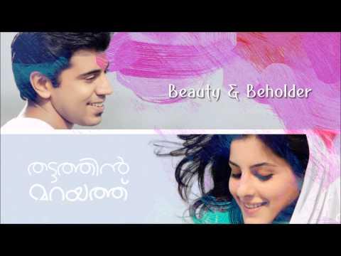 Beauty & Beholder | Thattathin Marayathu | IndianMovieBGMs