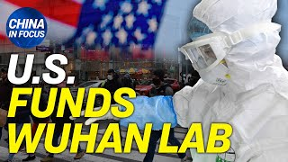 US taxpayers fund controversial Wuhan coronavirus lab; Washington's 'bargaining chip' on Beijing