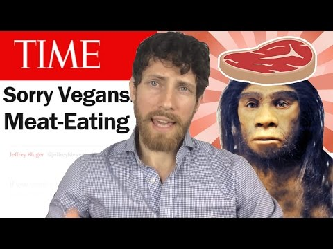 Download Youtube: TIME: Sorry Vegans, Meat Made Us Human Response