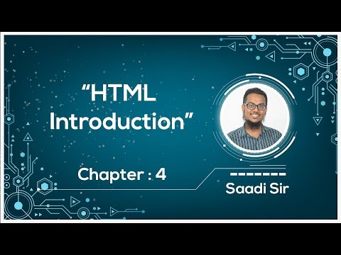 HTML Introduction | HSC ICT Chapter 4 | Web Design and HTML | Saadi Sir