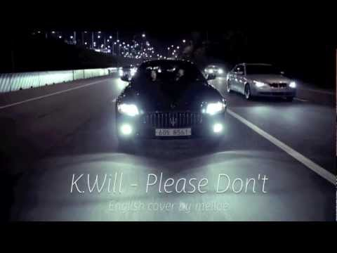 K. Will - Please Don't... (English Version)