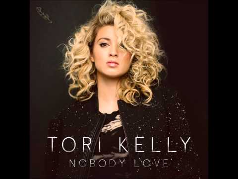 Nobody love - Tori Kelly With lyrics in the description