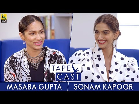 Sonam Kapoor and Masaba Gupta | Tape Cast | #FlyBeyond