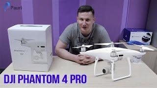 Розпакування/Огляд/Інструкція з підготовки і запуску квадрокоптера дрона DJI Phantom 4 Pro від Pauri