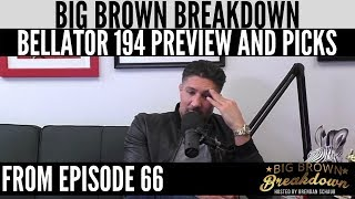 Brendan Schaub's Bellator 194 Preview and Predictions