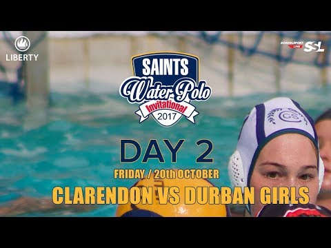 Clarendon vs Durban Girls: Saints Waterpolo Invitational 20 October 2017 - Day 2
