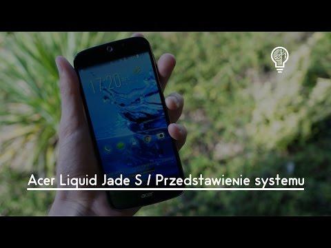 Acer Liquid Jade S / Przedstawienie systemu Test Opinia Recenzja Review [PL]