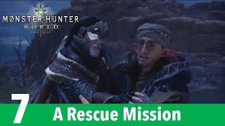 Monster Hunter World Part 7-A Rescue Mission