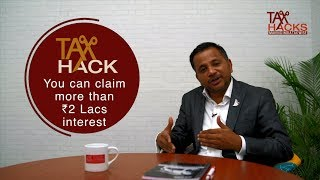 Tax Hacks - Know how to avail tax benefits on Multiple Home Loans | Explained in हिंदी